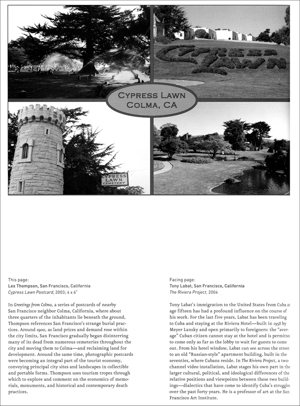 "Camerawork: a Journal of Photographic Arts, ""Monument Recall,"" Vol. 31, No. 2, ed. Trena Noval (San Francisco, CA: SF Camerawork 2004)."